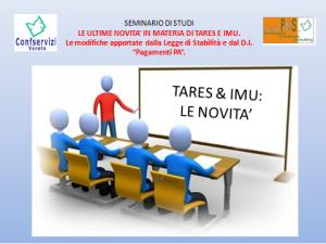 confservizi veneto-plus services-seminario di studi-le ultime novità in materia tares e imu-14 maggio 2013-Padova